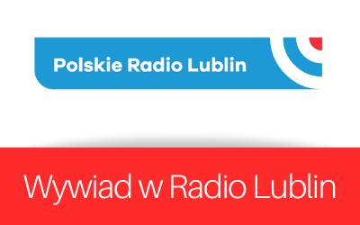 Wywiad w Radio Lublin